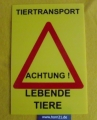 Warnschild  Tiertransport
